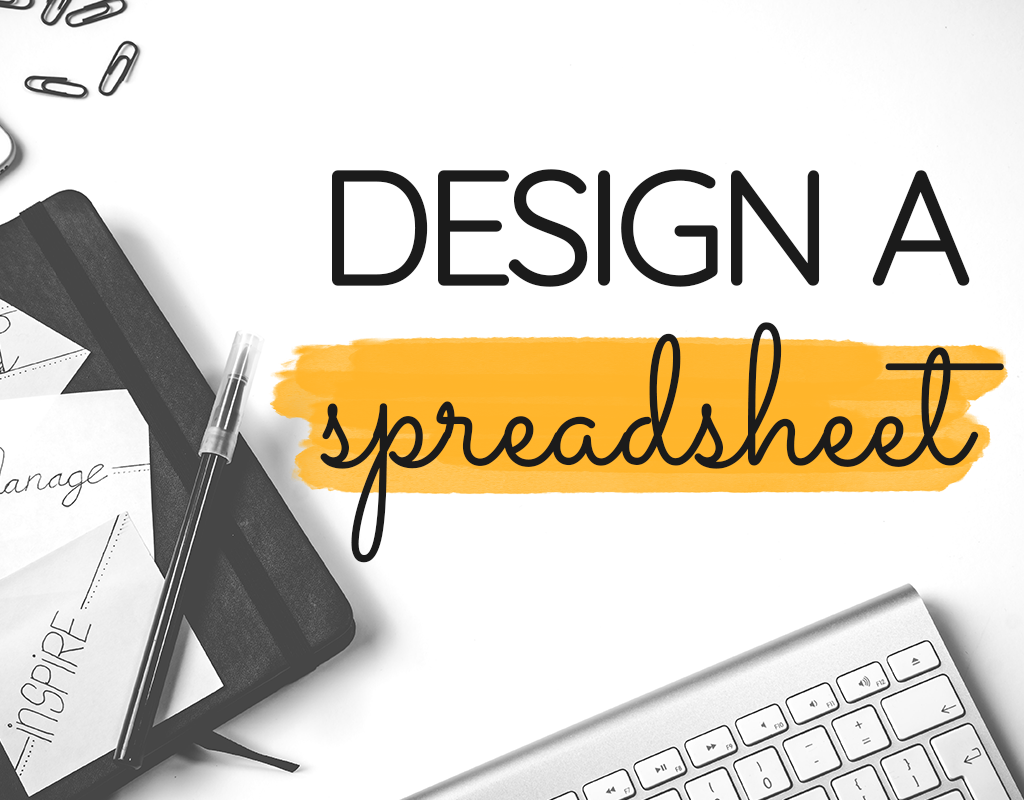 How to Design a Pretty + Useful Spreadsheet Planner