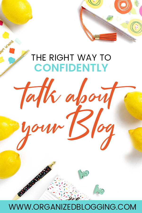 How to Confidently Talk About Your Blog