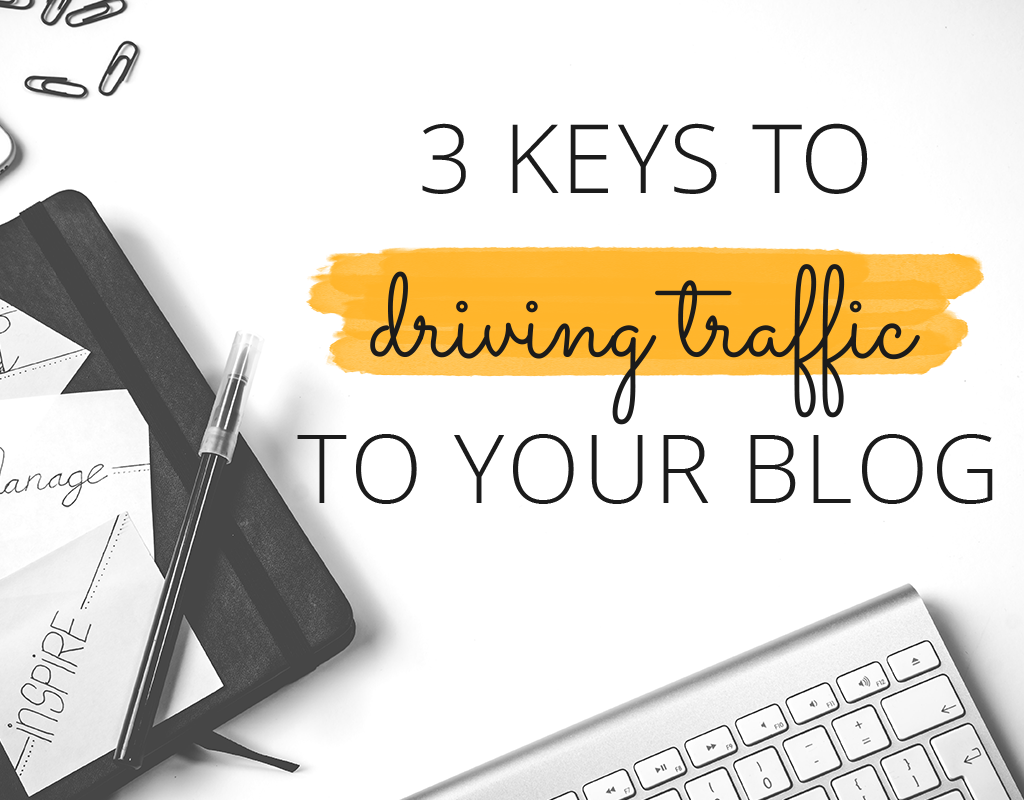 drive more traffic to your blog with these simple tips