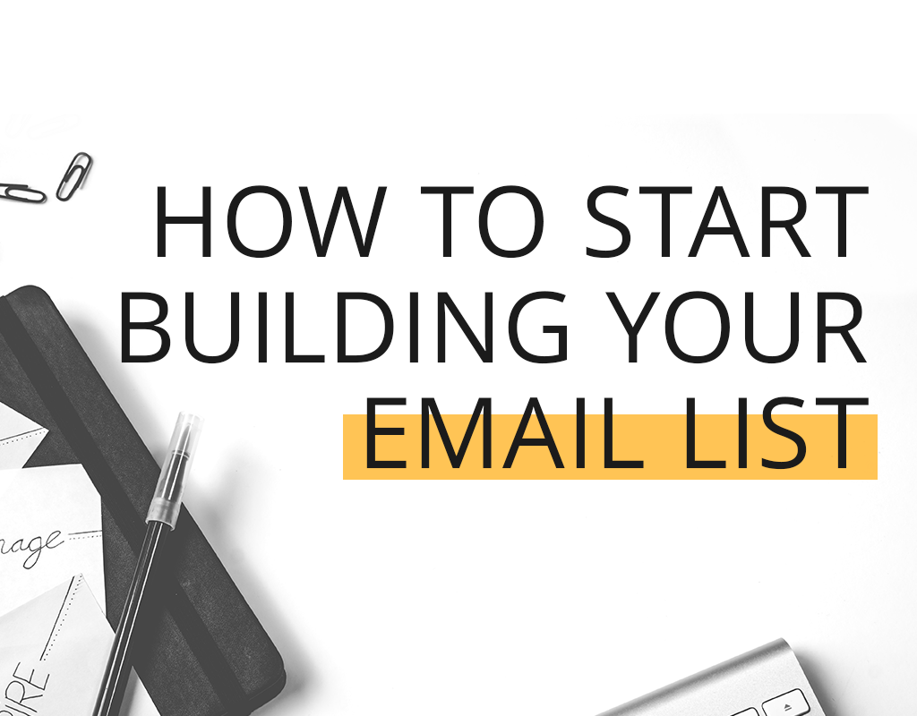 learn how to kickstart your email list building with these 10 simple strategies