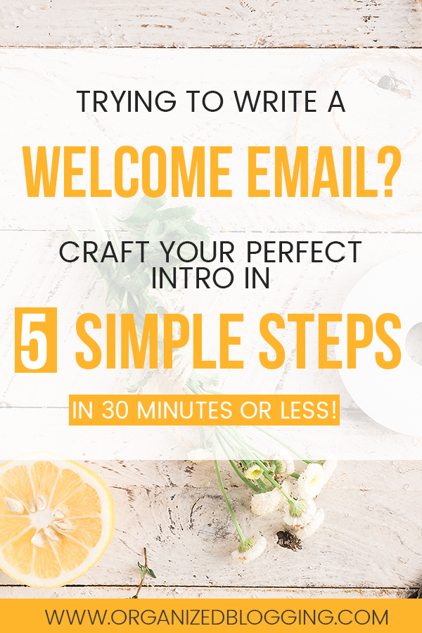 Write a perfect welcome email in these 5 simple steps!