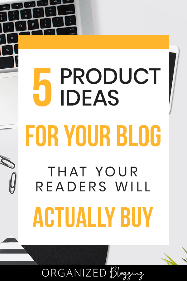 5 Product Ideas for Your Blog - Pinterest Pin
