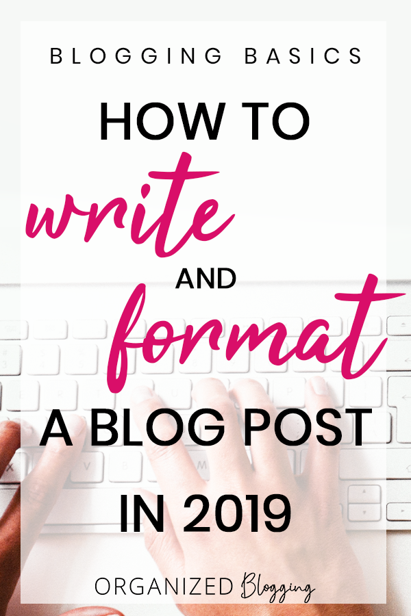 how to write a blog post in 2019.